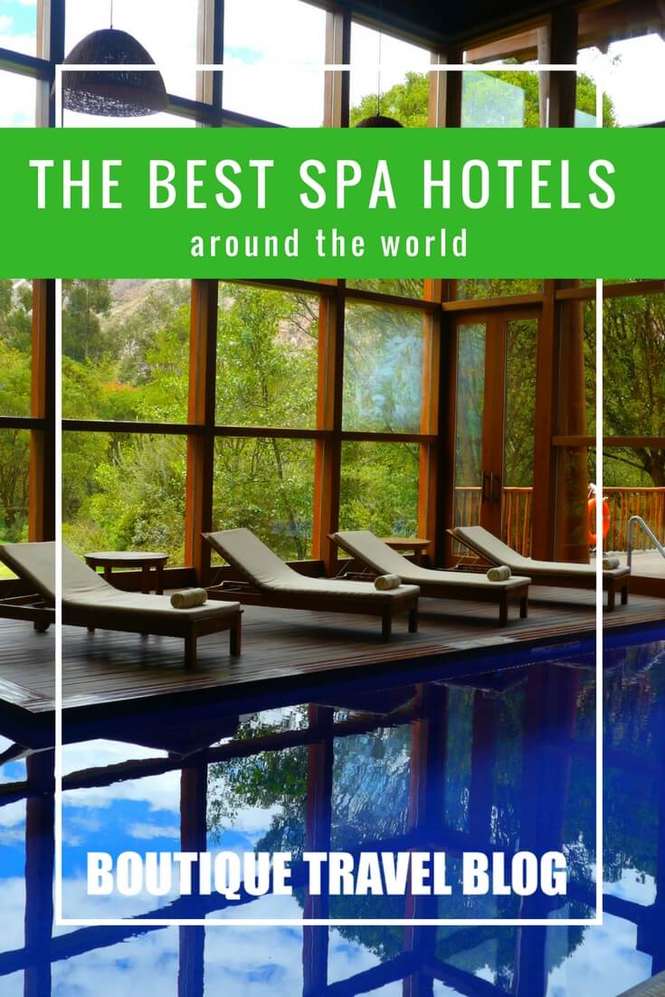 The best spa hotels from around the world