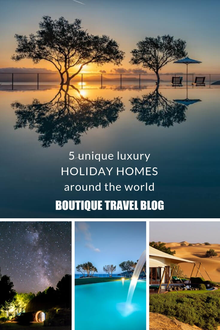 5 unique luxury holiday homes from around the world #luxury #luxurytrevel #luxuryholidays #luxuryvillas