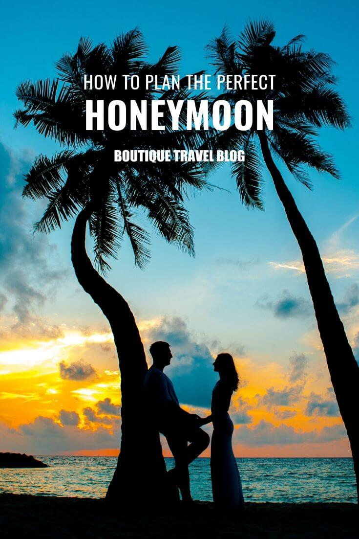 How to plan the perfect #honeymoon